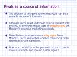 rivals as a source of information