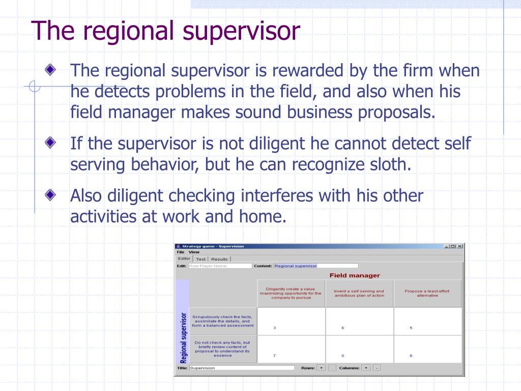 The regional supervisor