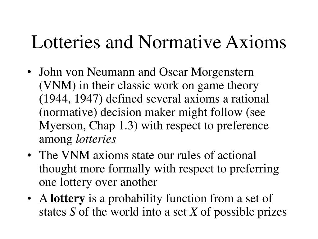 Lotteries and Normative Axioms