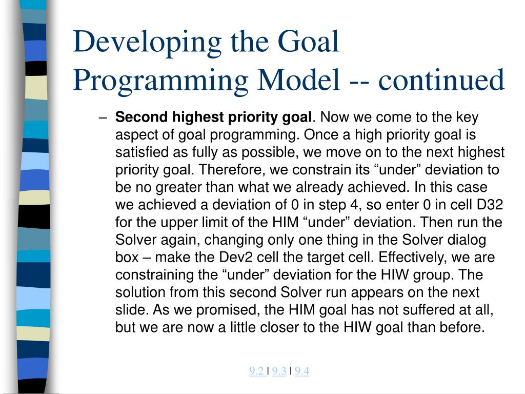 Developing the Goal Programming Model -- continued