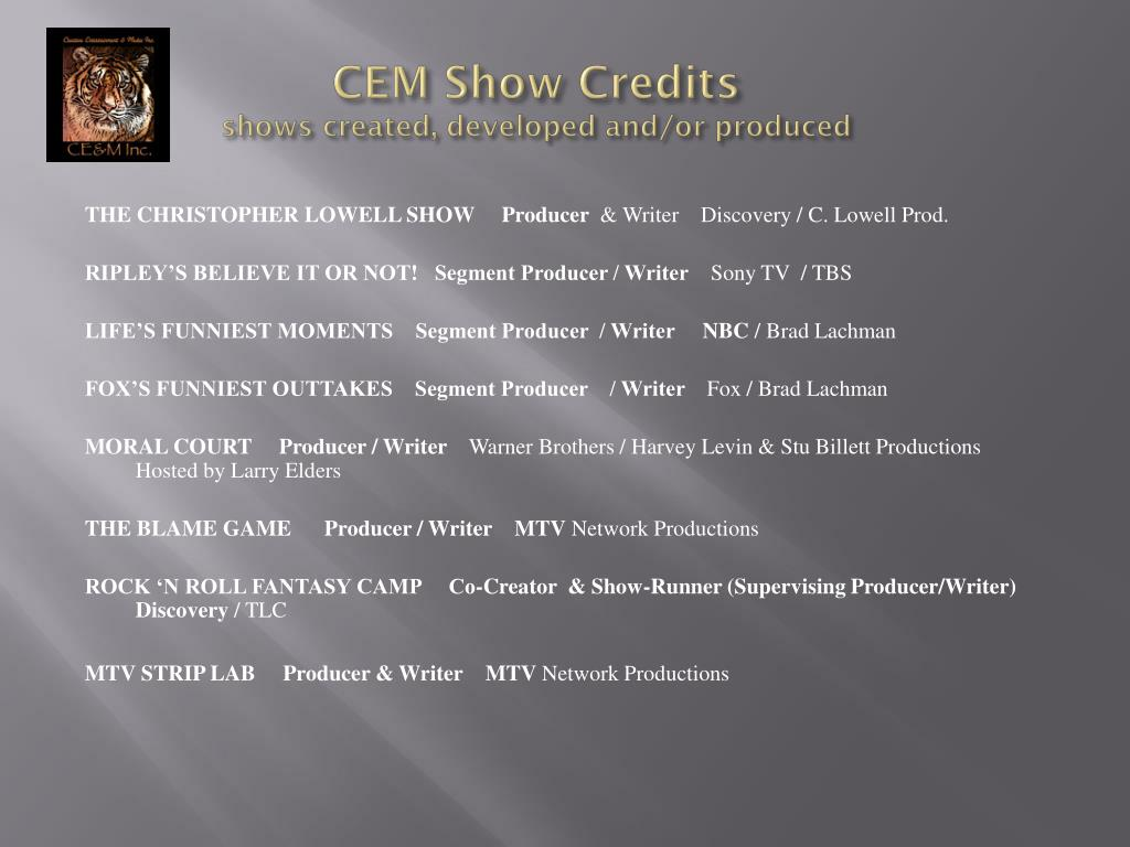 CEM Show Credits