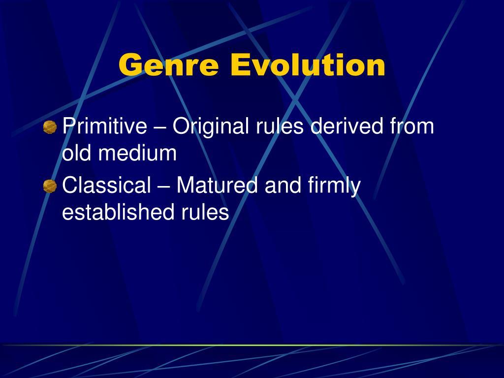 Genre Evolution