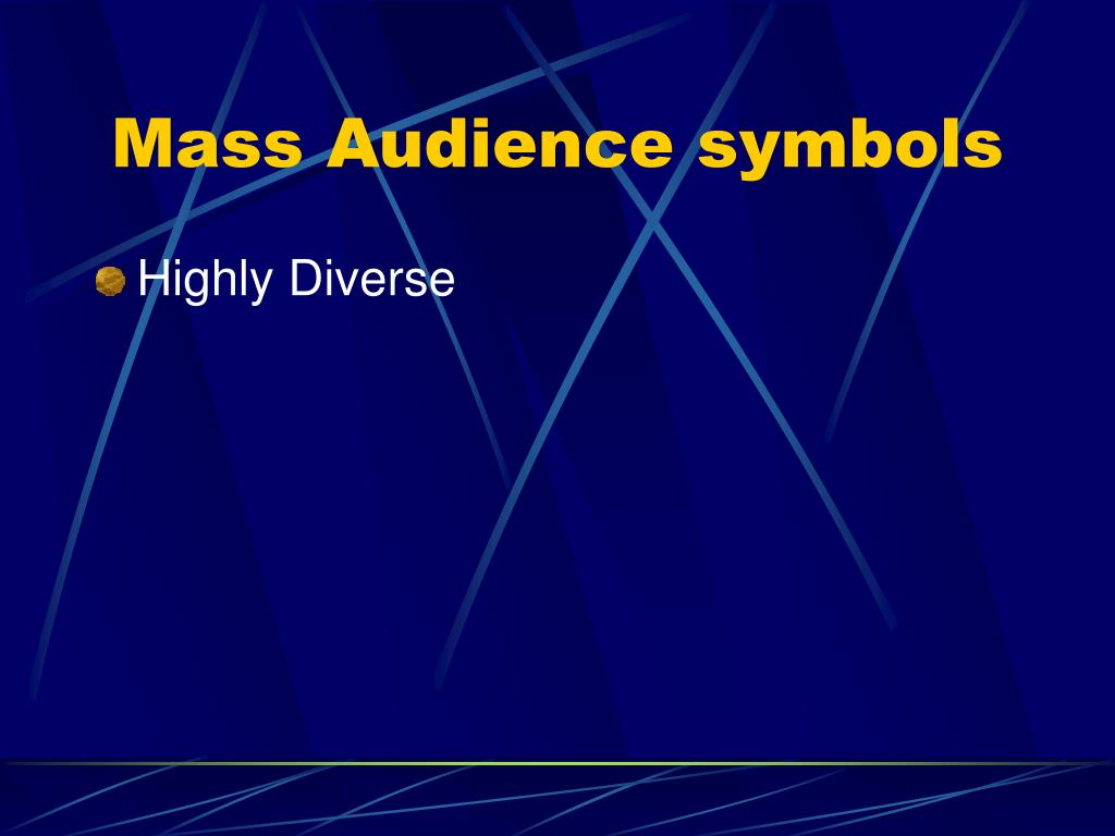 Mass Audience symbols