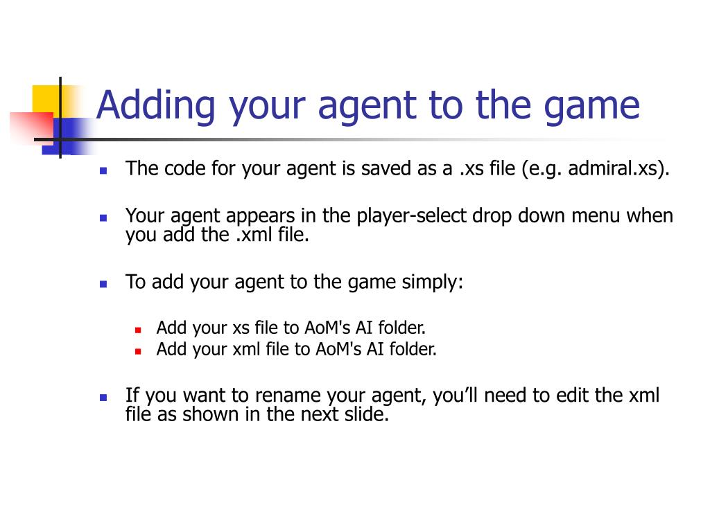 Adding your agent to the game