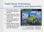 trade show promotions attendance and sponsorship4
