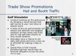 trade show promotions hall and booth traffic