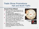 trade show promotions hall and booth traffic7