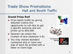 trade show promotions hall and booth traffic8