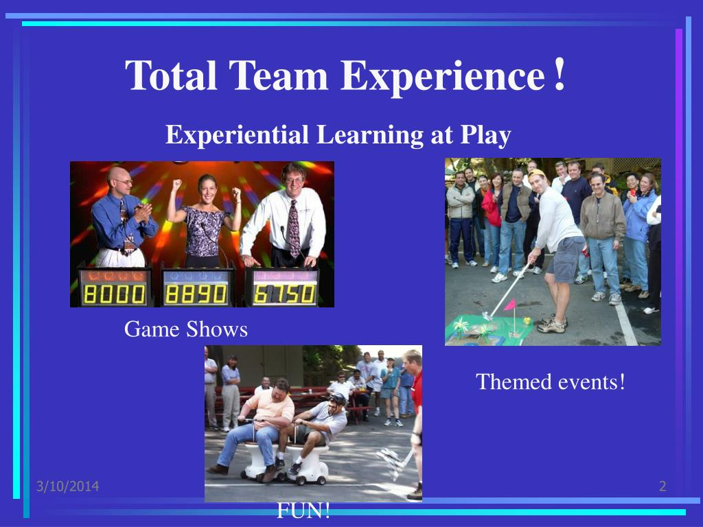 Total Team Experience