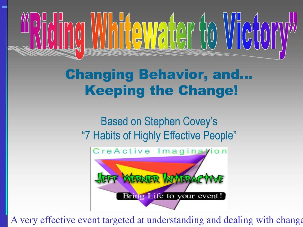 A very effective event targeted at understanding and dealing with change