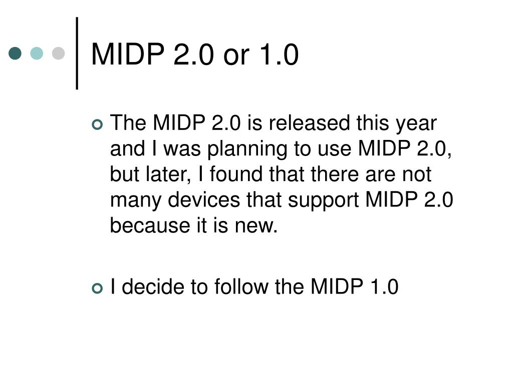 MIDP 2.0 or 1.0