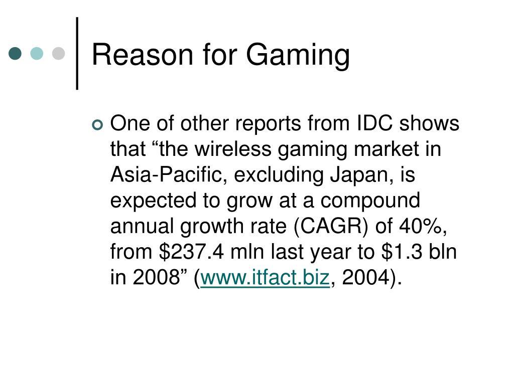 Reason for Gaming