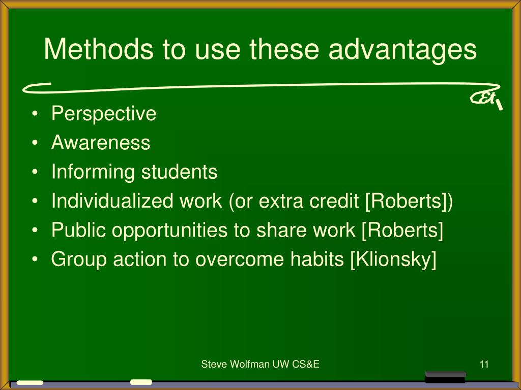 Methods to use these advantages