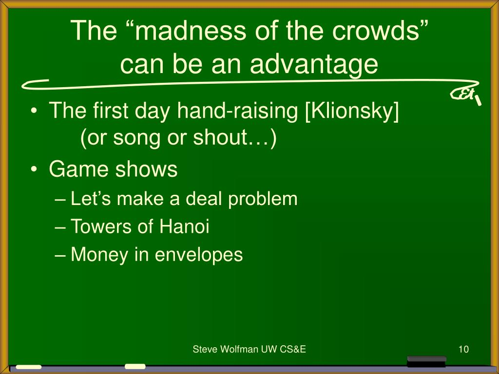 """The """"madness of the crowds"""""""