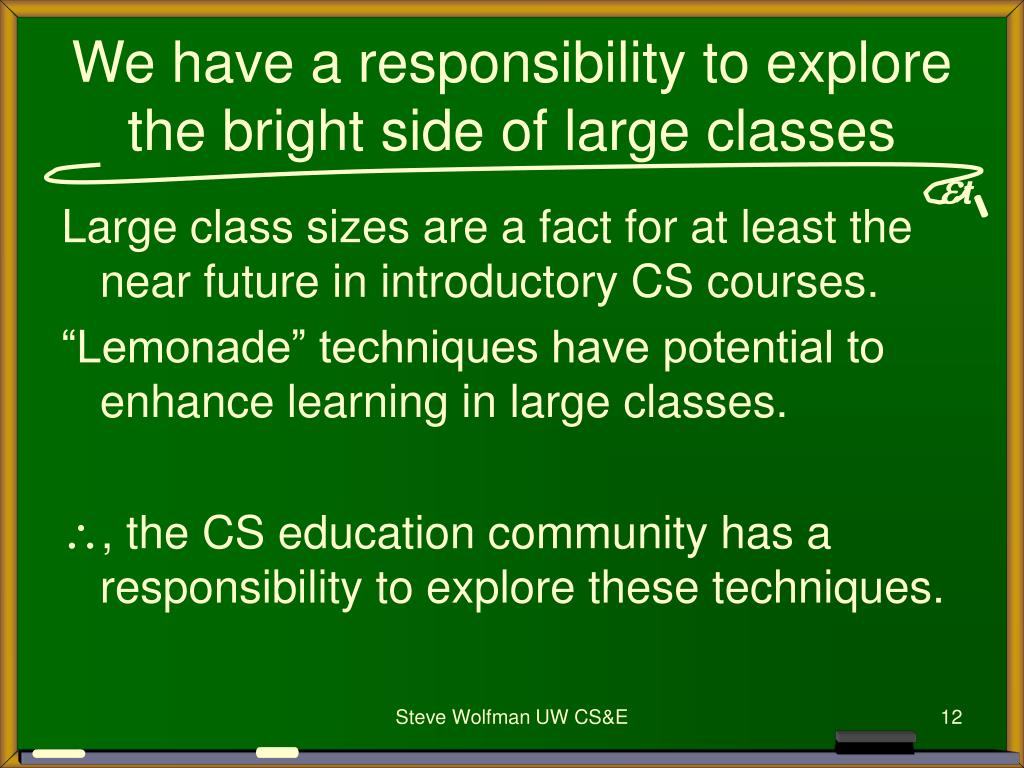 We have a responsibility to explore the bright side of large classes