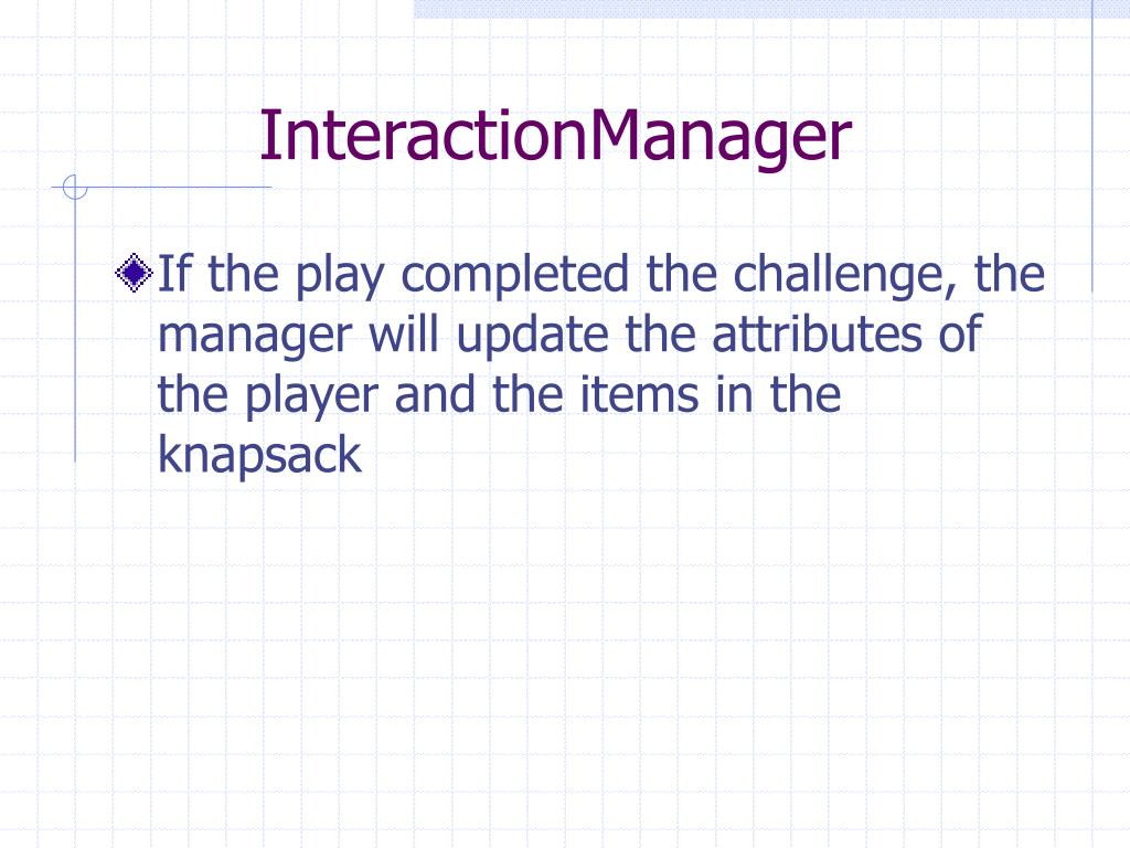 InteractionManager