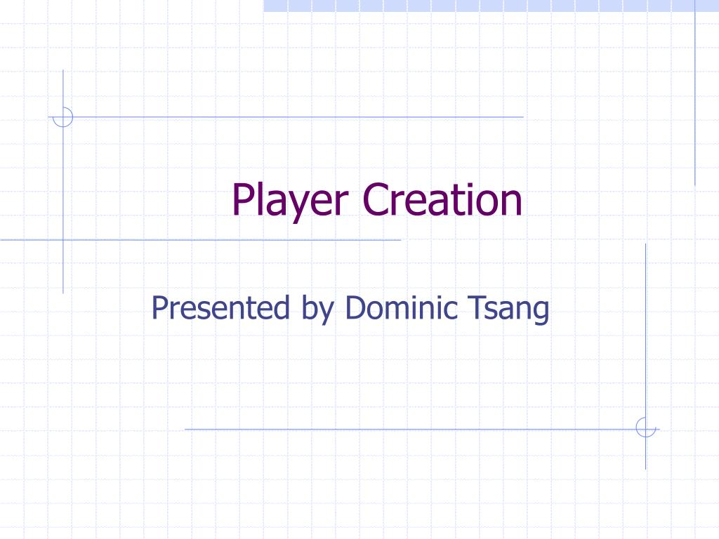 Player Creation