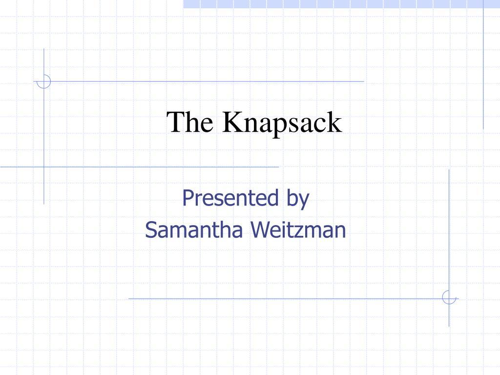 The Knapsack