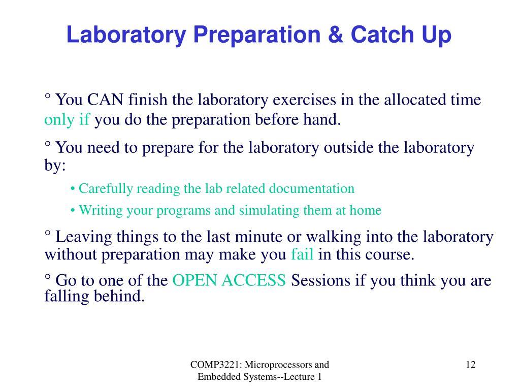 Laboratory Preparation & Catch Up