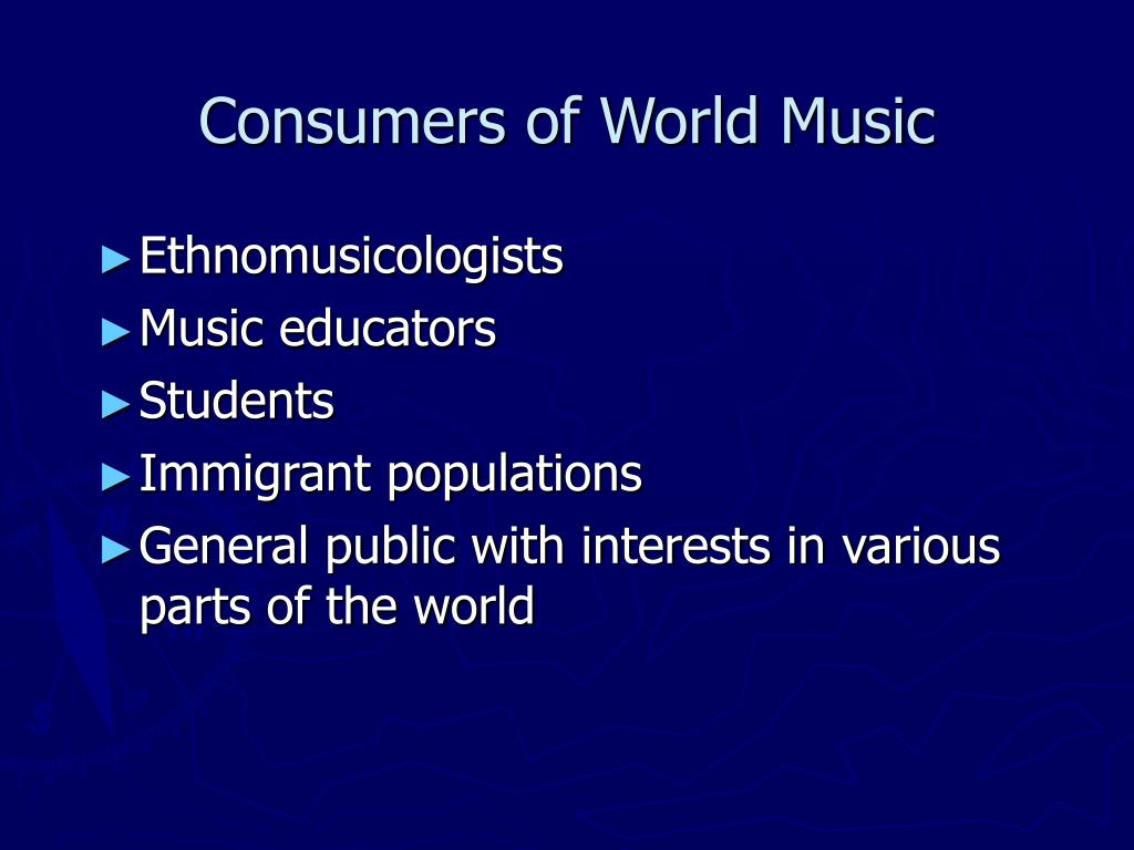 Consumers of World Music