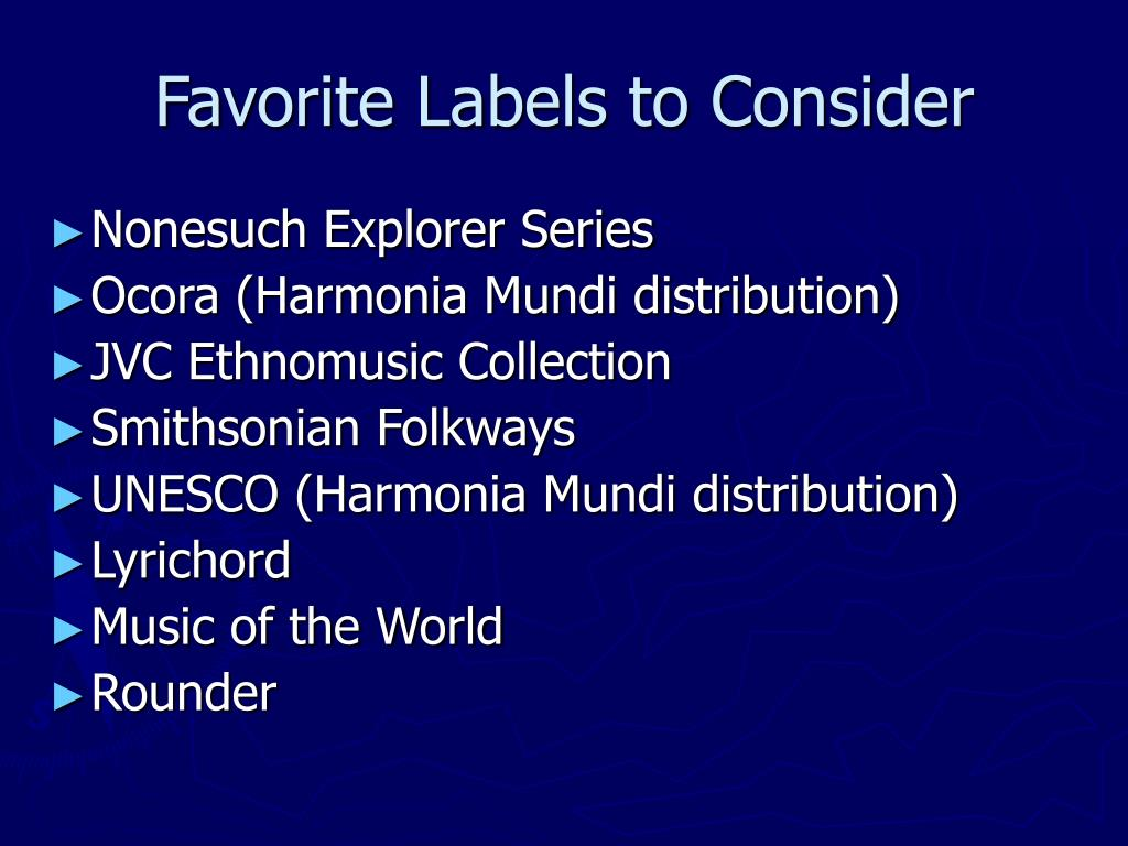 Favorite Labels to Consider