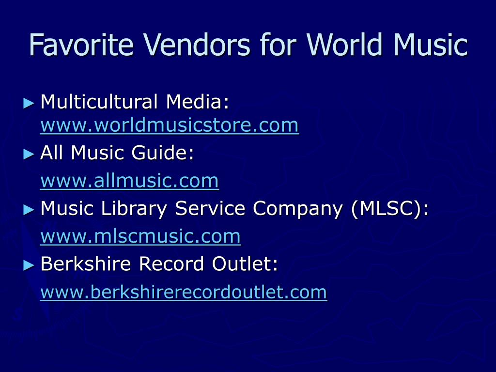 Favorite Vendors for World Music