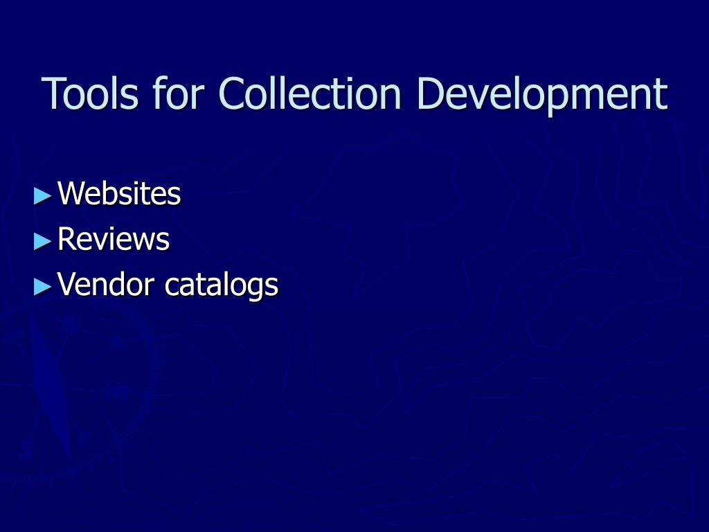Tools for Collection Development