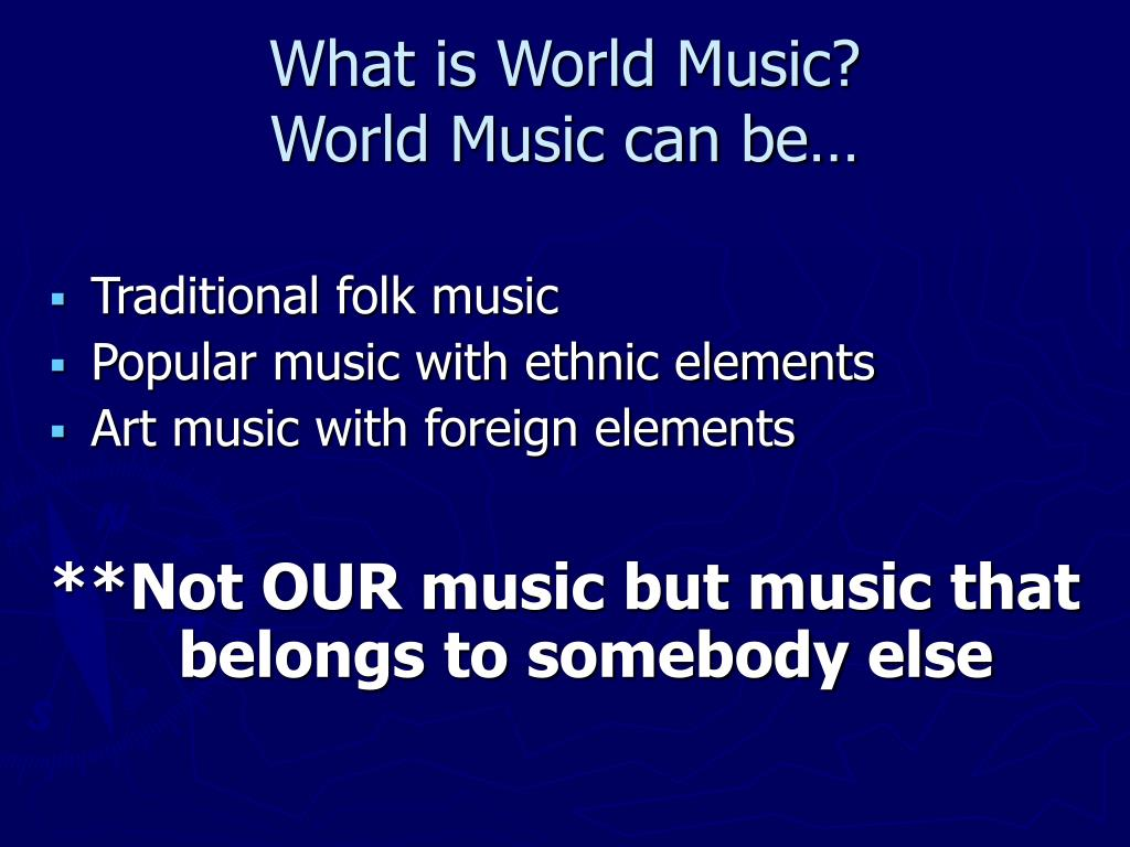 What is World Music?