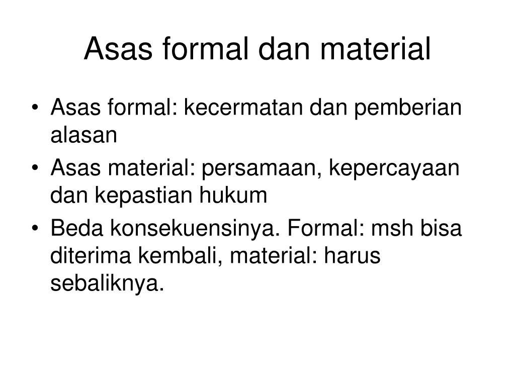 Asas formal dan material