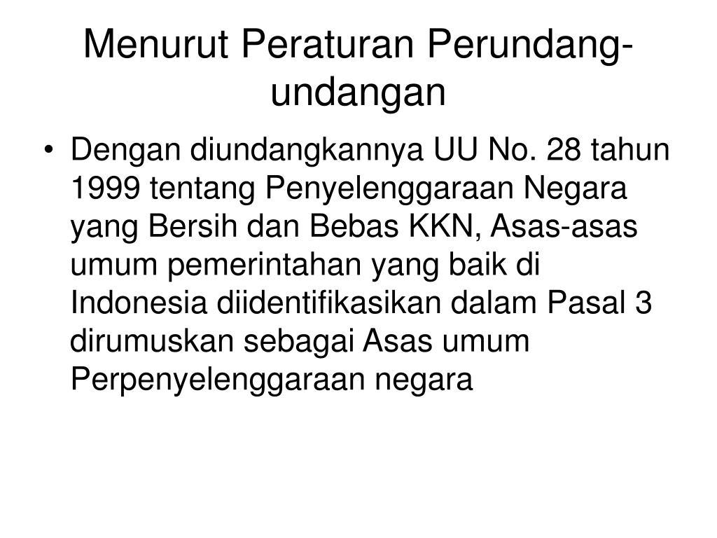 Menurut Peraturan Perundang-undangan