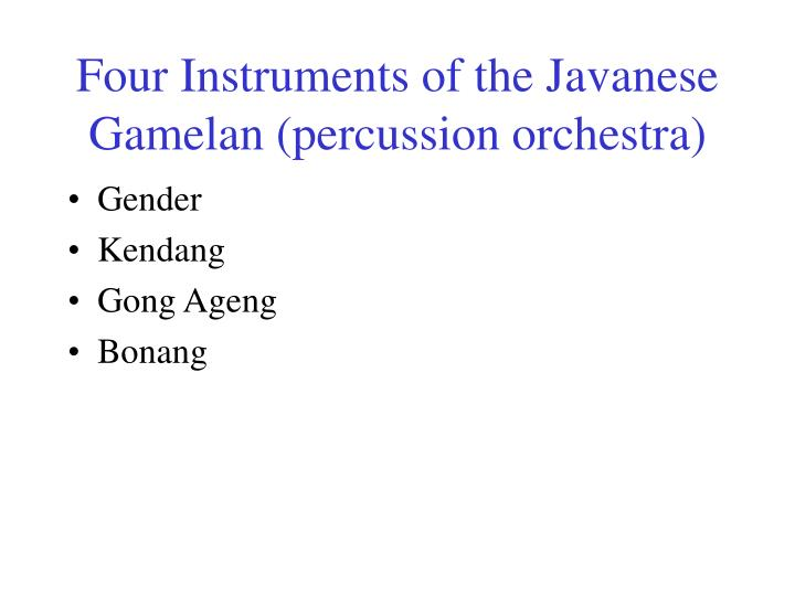 Four instruments of the javanese gamelan percussion orchestra