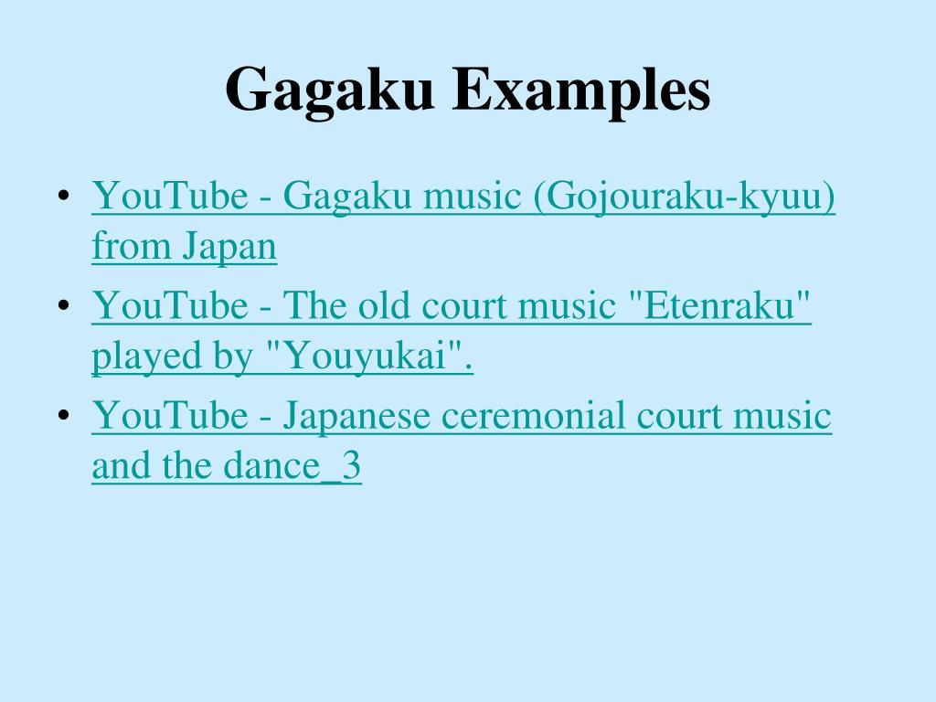 Gagaku Examples