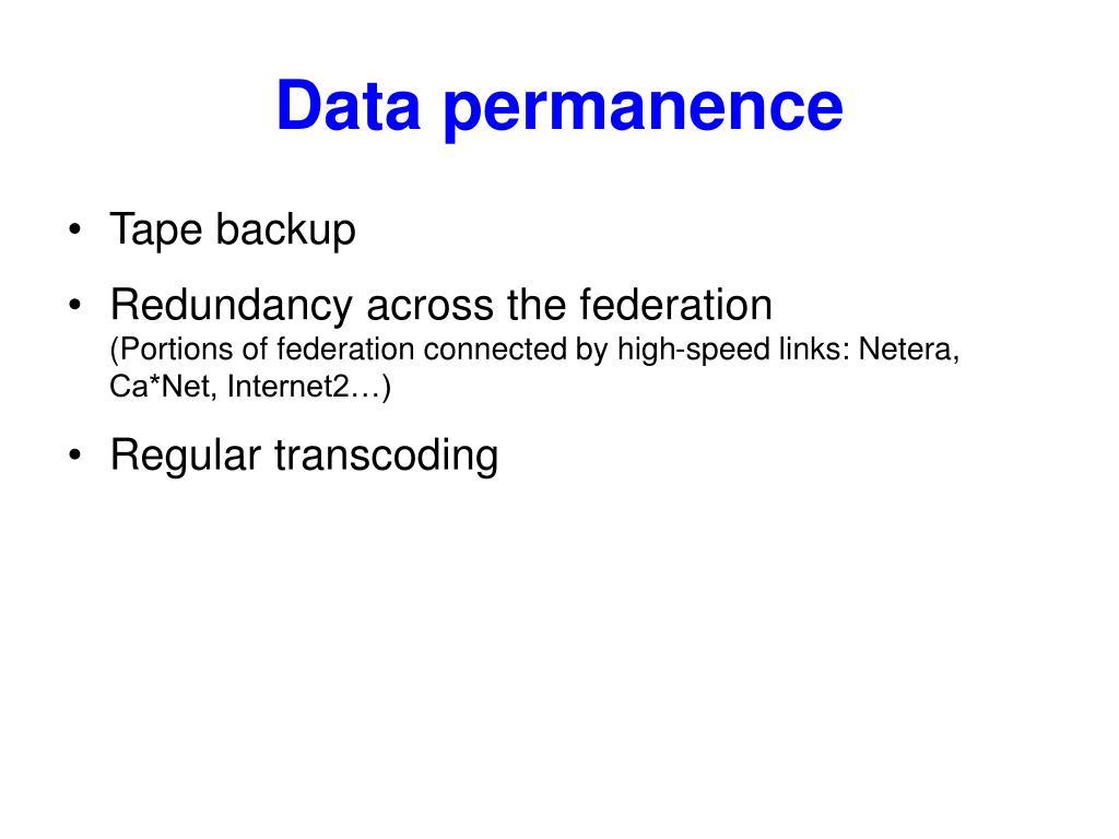 Data permanence