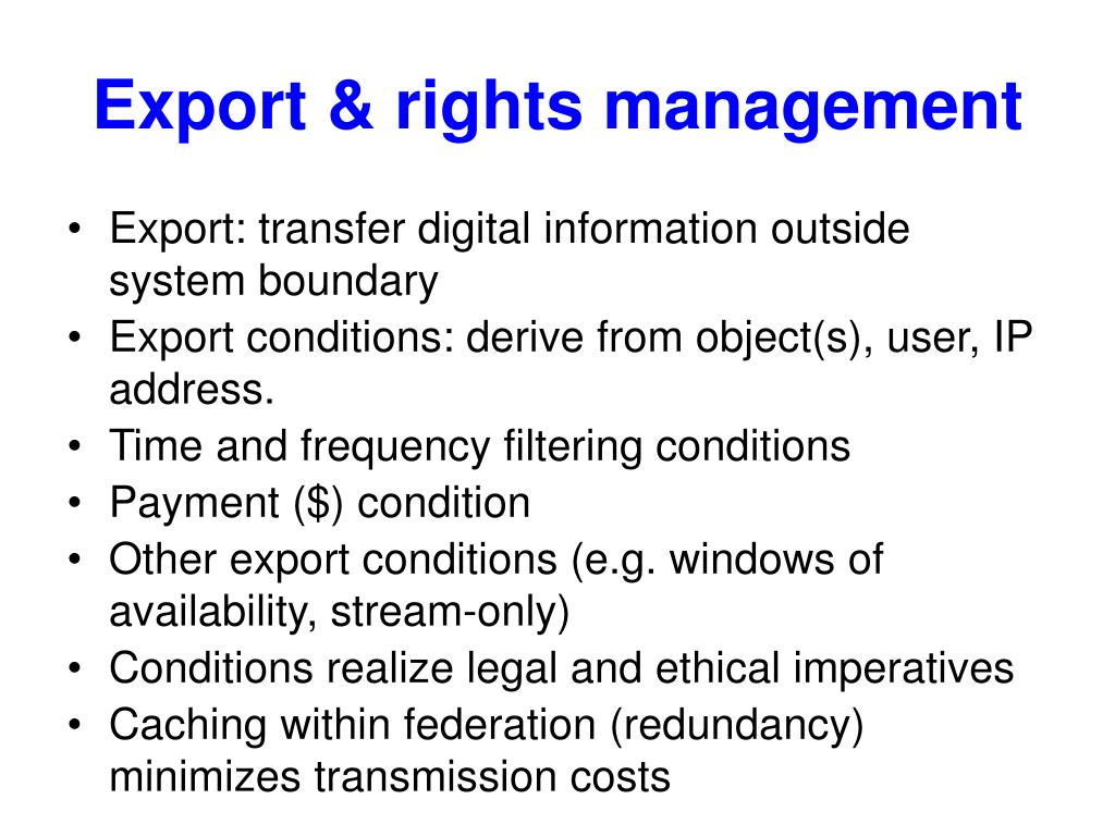 Export & rights management
