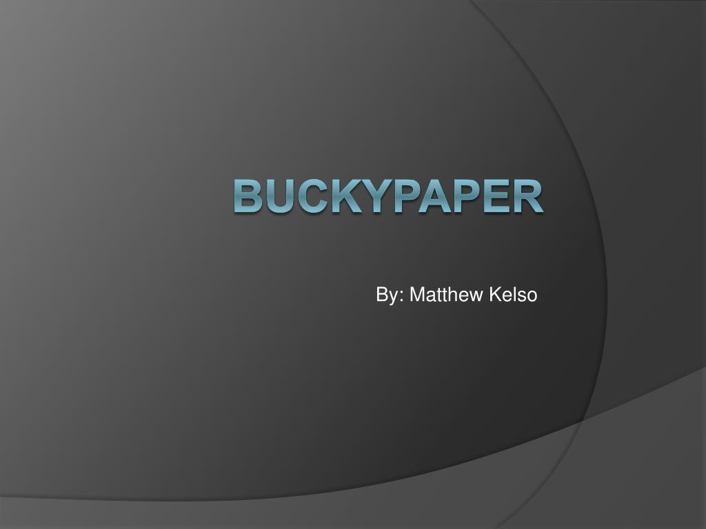 Ppt Buckypaper Powerpoint Presentation Id 698269