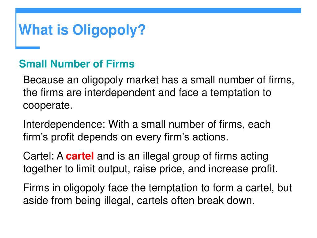 What is Oligopoly?