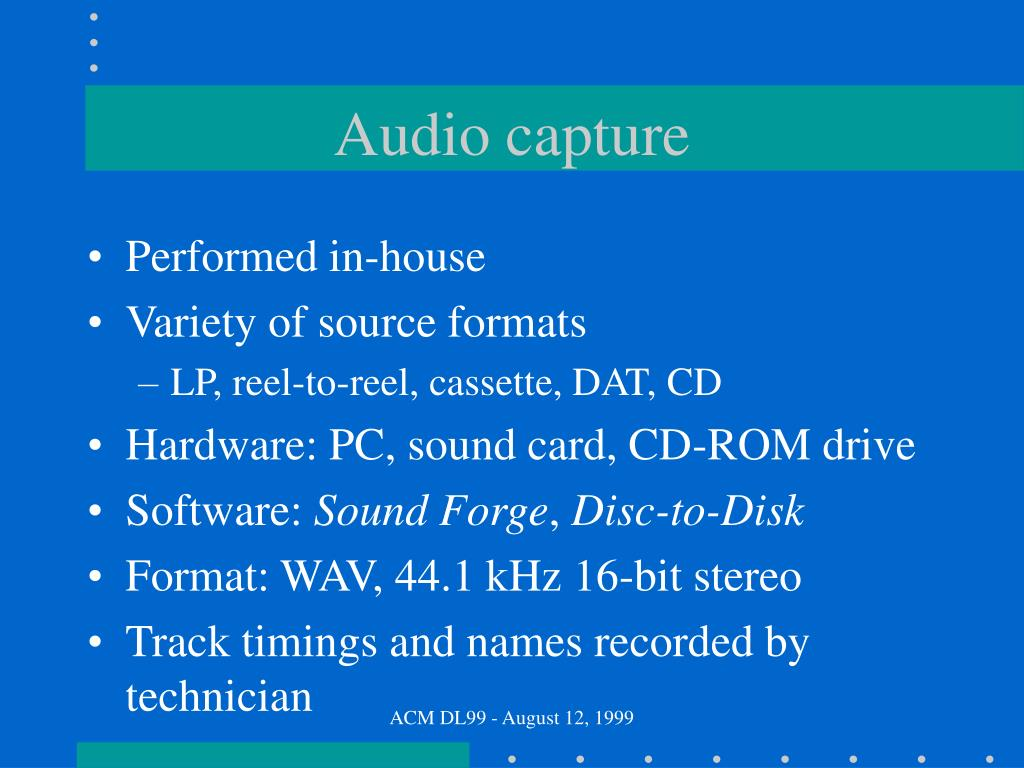 Audio capture