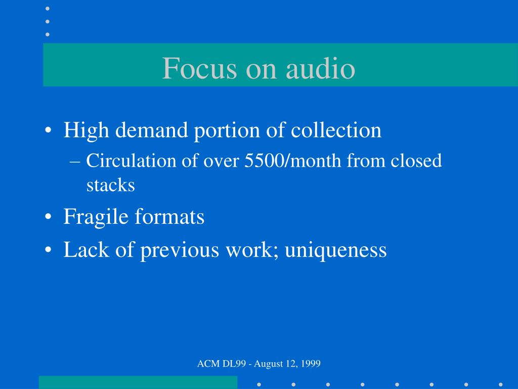 Focus on audio