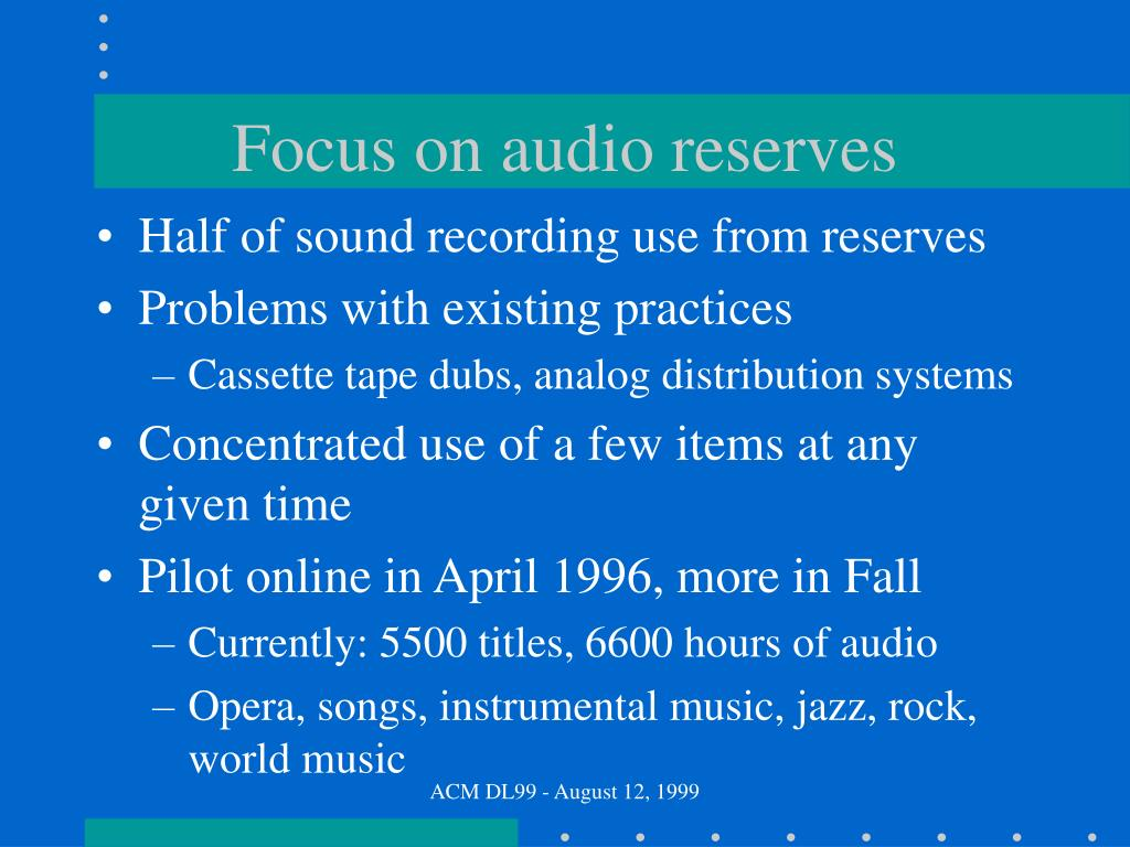 Focus on audio reserves
