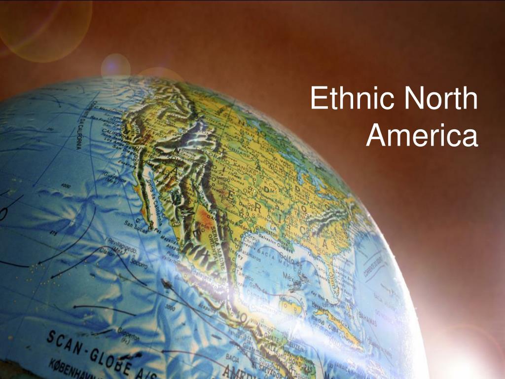 Ethnic North America
