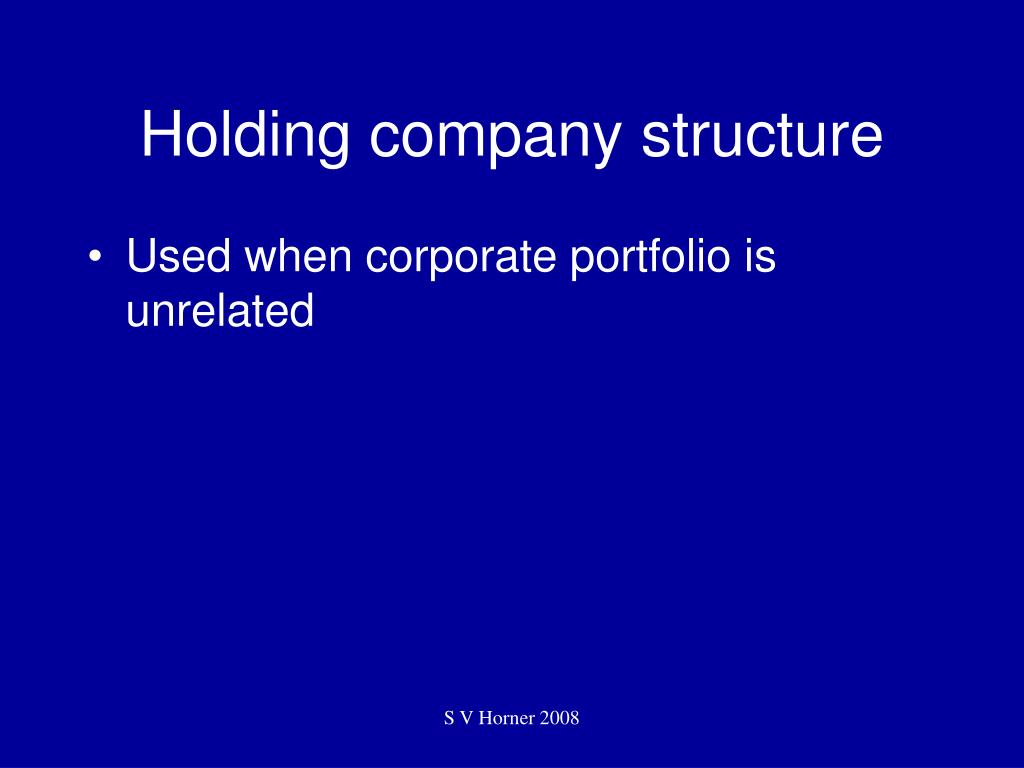 Holding company structure