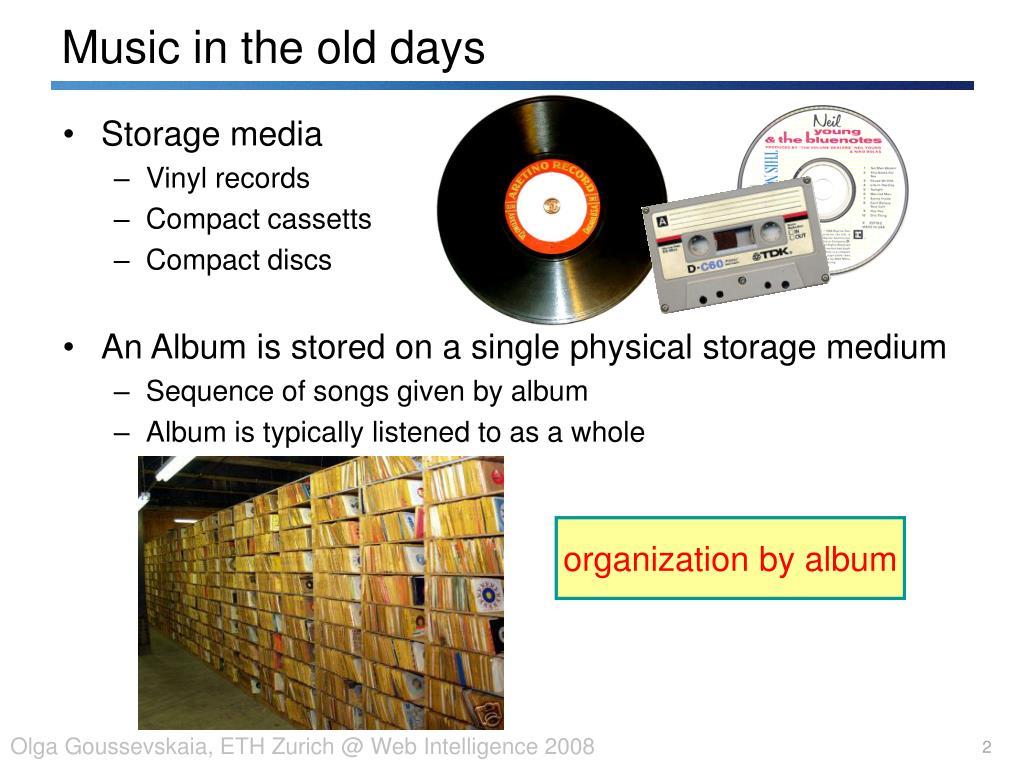 Music in the old da