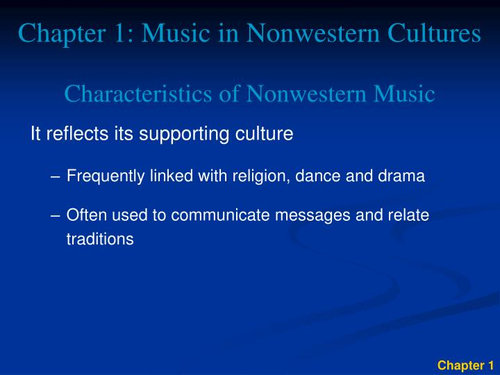 Chapter 1 music in nonwestern cultures