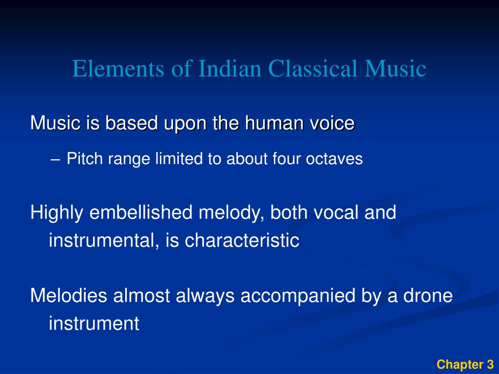 Elements of Indian Classical Music