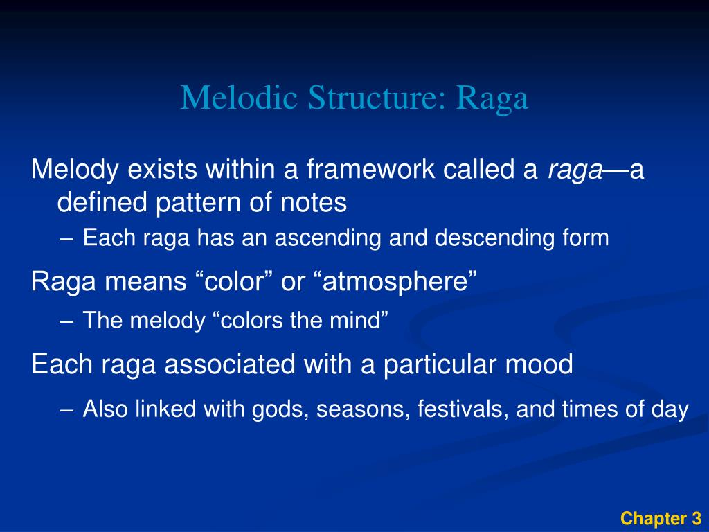 Melodic Structure: Raga
