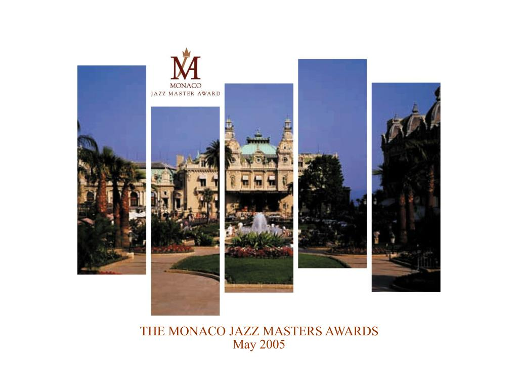 THE MONACO JAZZ MASTERS AWARDS