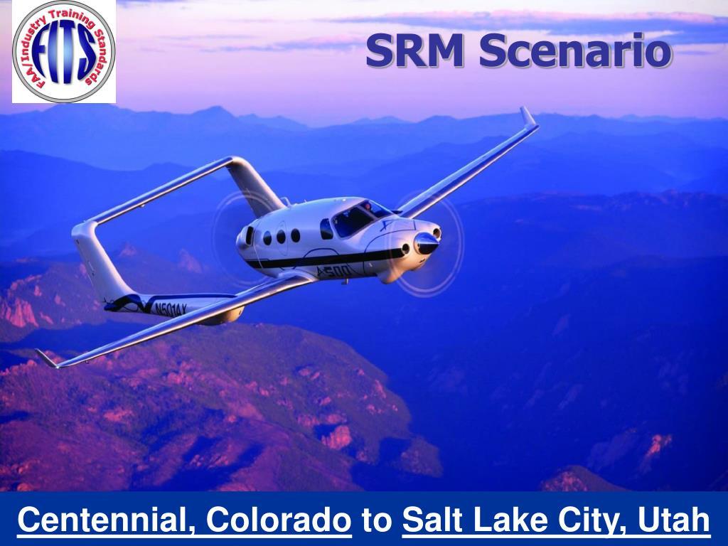 SRM Scenario