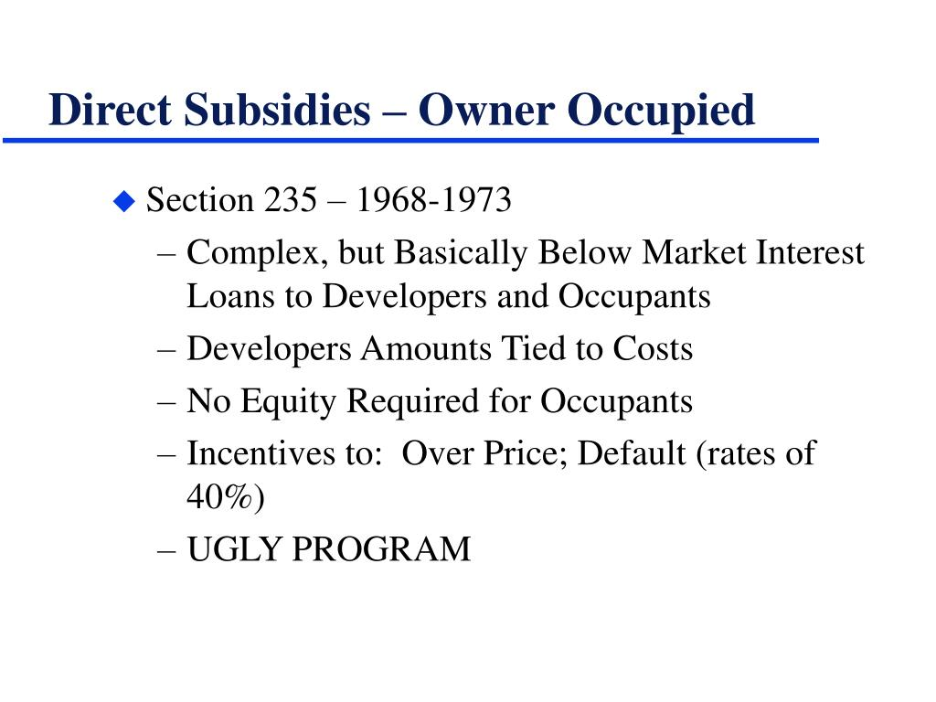 Direct Subsidies – Owner Occupied