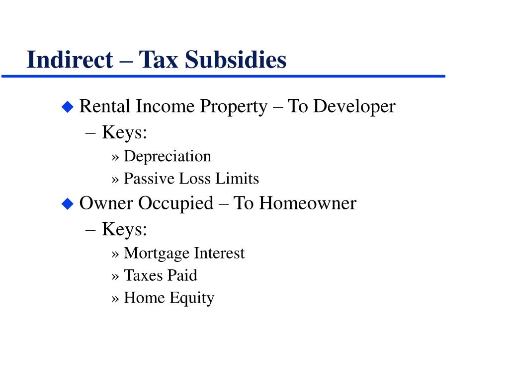 Indirect – Tax Subsidies