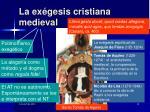 la ex gesis cristiana medieval